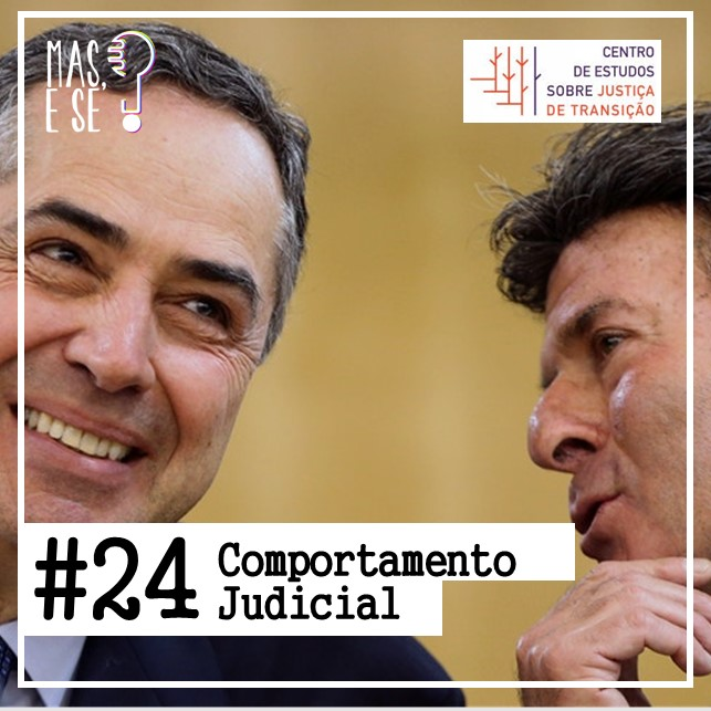 Podcast - Comportamento Judicial