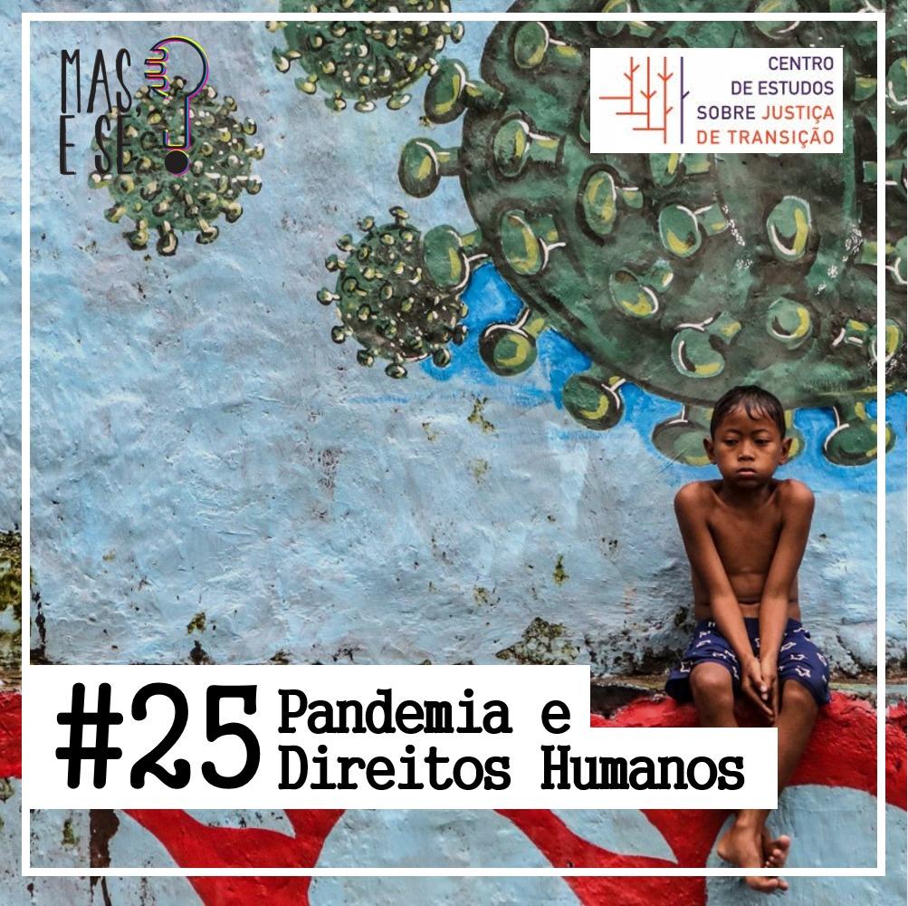 Podcast - Pandemia e Direitos Humanos