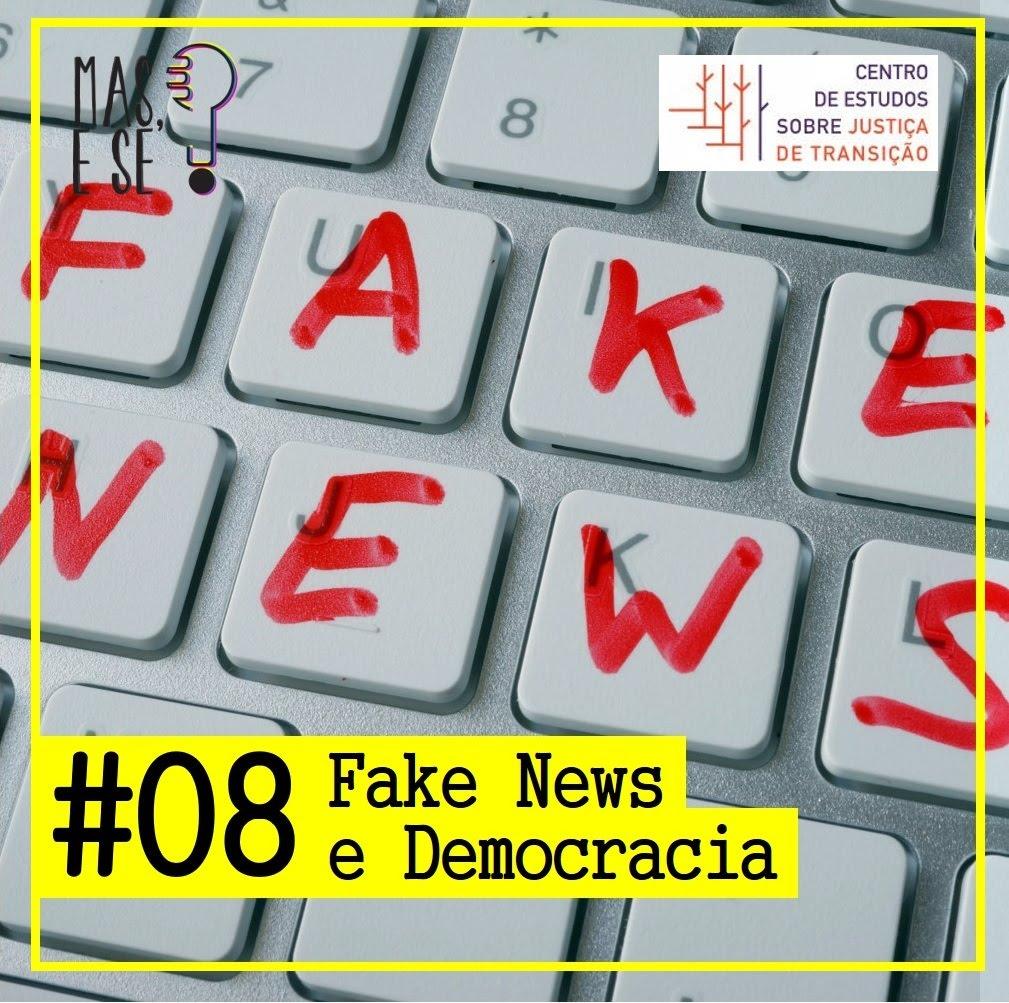 Podcast - Fake News e Democracia